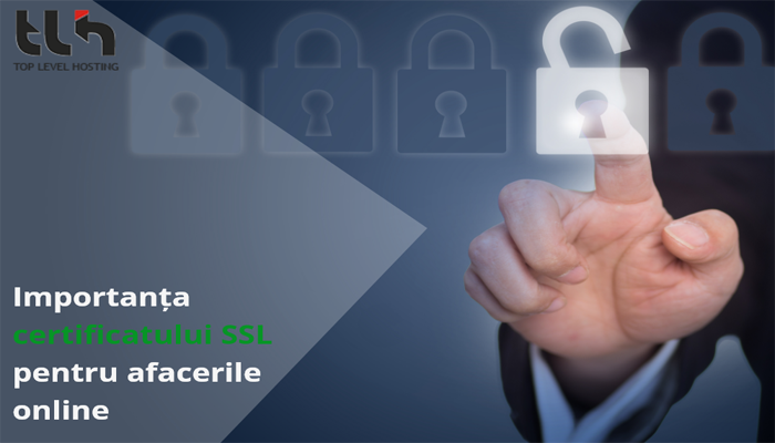 Importanta certificatului SSL pentru afacerile online