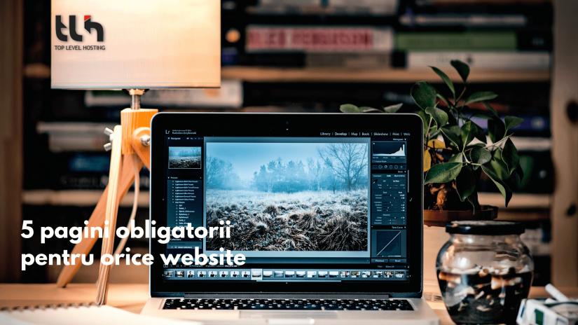 5 pagini obligatorii pentru un site web
